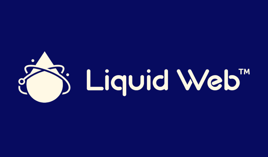 What's Liquid Web? What Are the Types of Hosting That Liquid Web Offers?