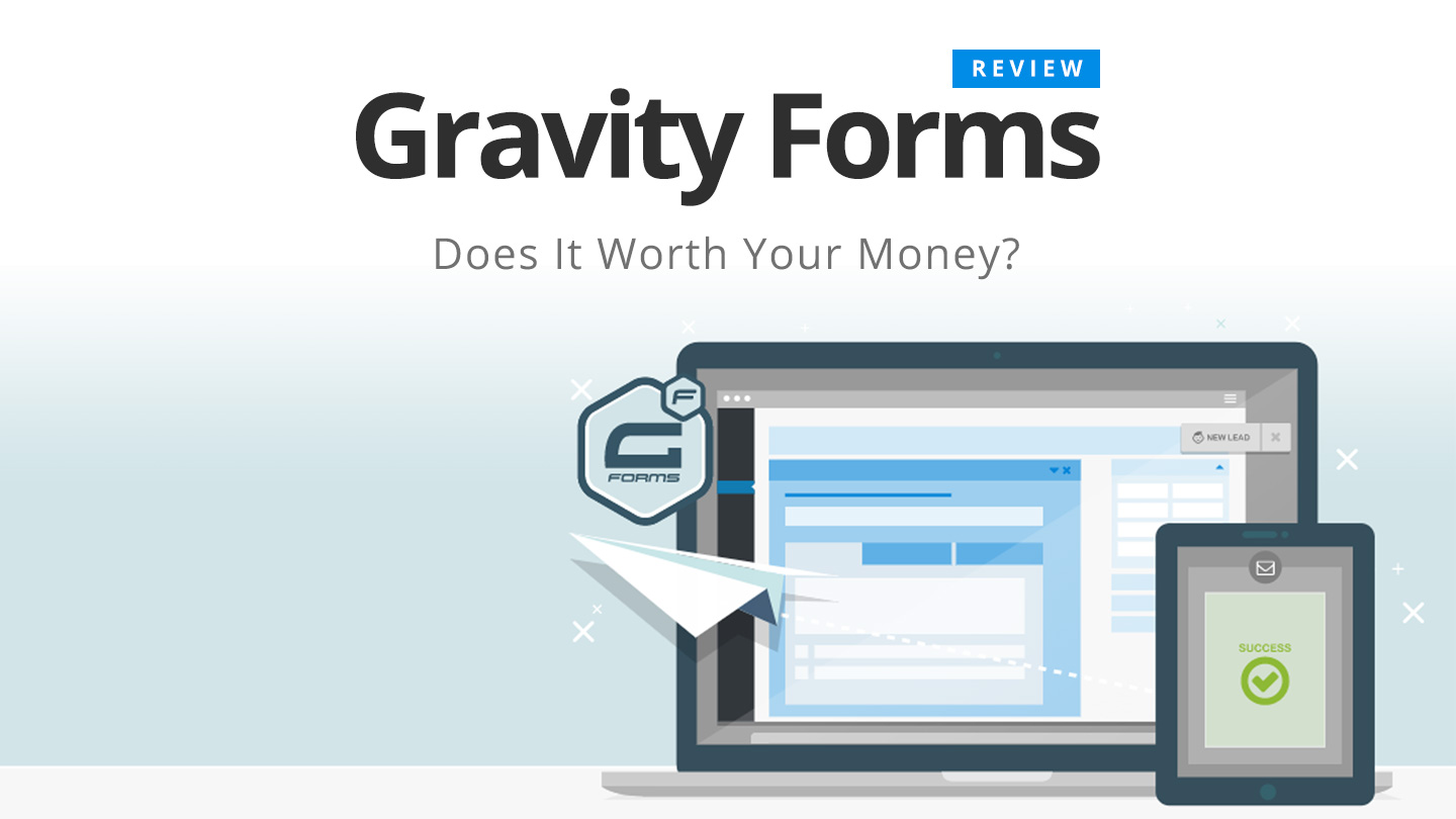 What Is Gravity Forms? Gravity Forms Characteristics | Pros and Cons?